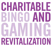 Charitable Bingo and Gaming Revitalization